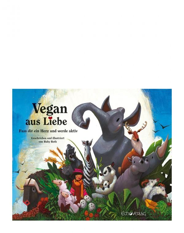 Vegan aus Liebe Buch