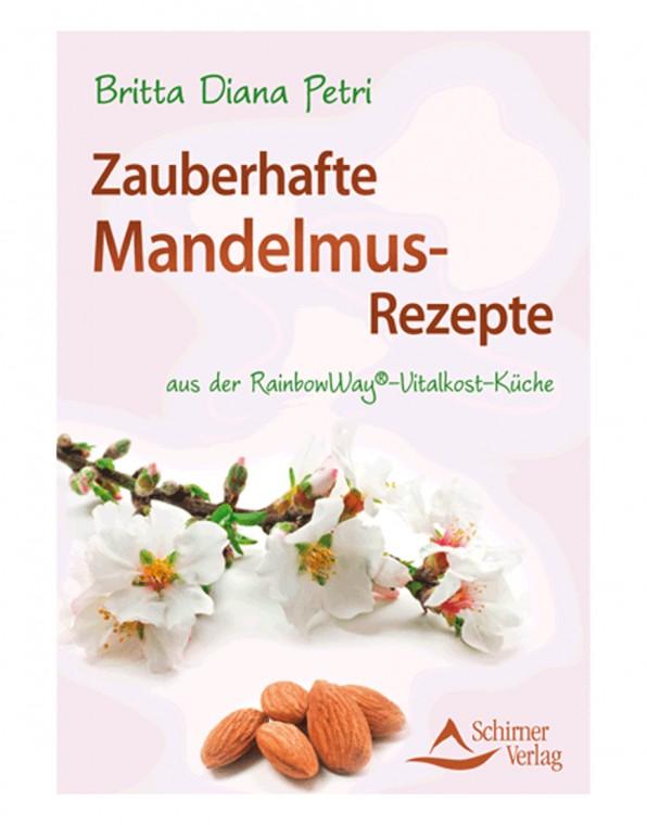 Zauberhafte Mandelmus-Rezepte Buch