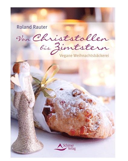 Von Christstollen bis Zimtsterne Kochbuch