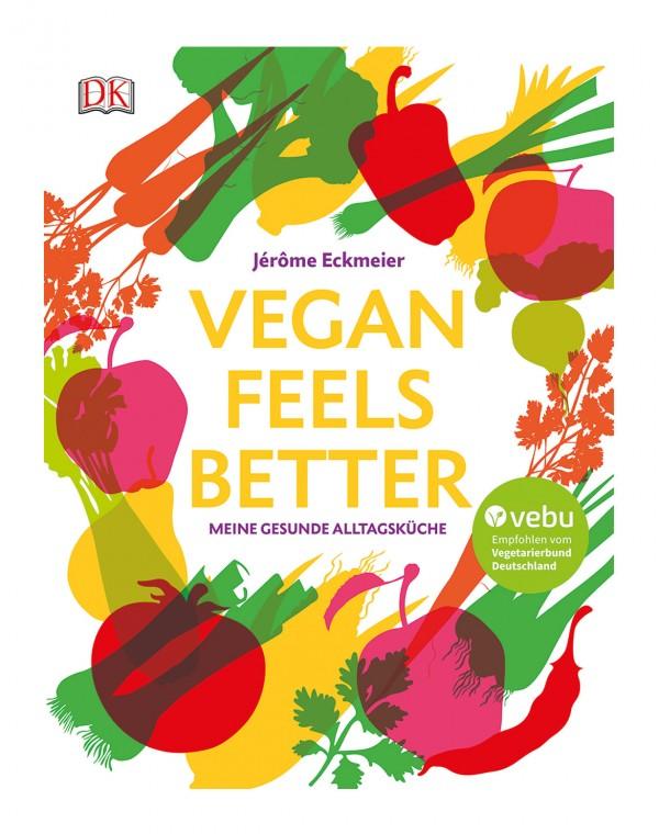 Vegan Feels Better Kochbuch