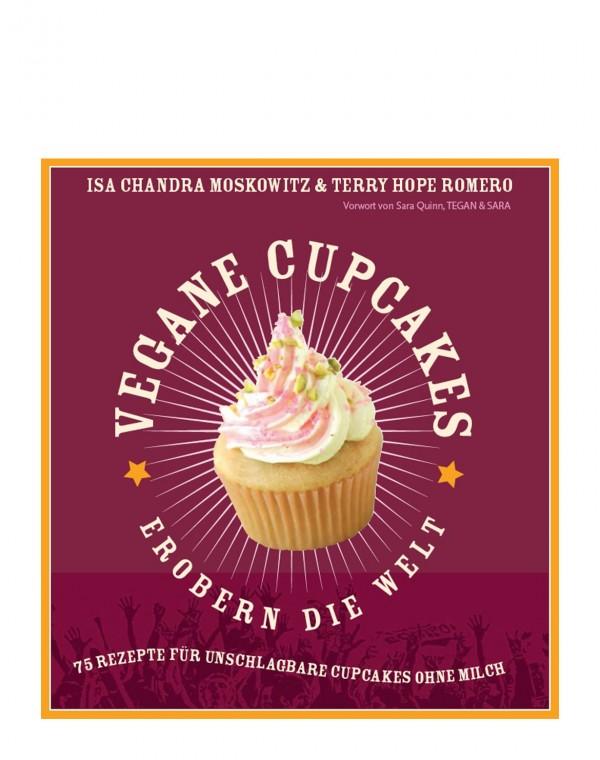 Vegane Cupcakes erobern die Welt Buch
